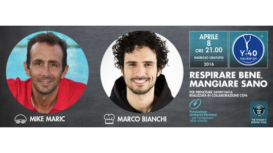 Marco Bianchi e Mike Maric a Y-40®