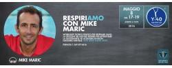 RespiriAMO con Mike Maric a Y-40®