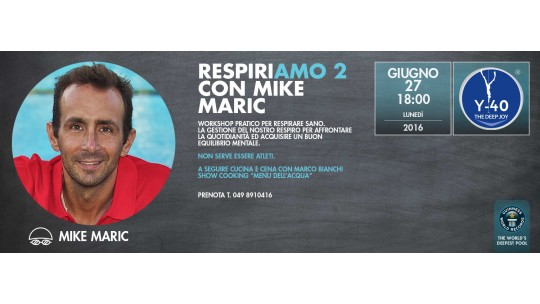 RespiriAMO 2 con Mike Maric a Y-40®