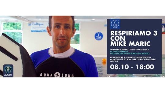 RespiriAMO 3 con Mike Maric a Y-40®