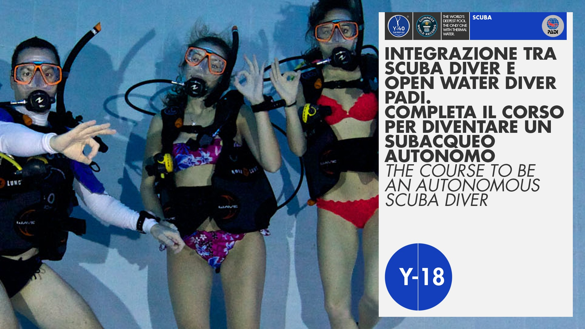 Upgrade from Padi Scuba Diver and Open Water Diver Course in Y-40®